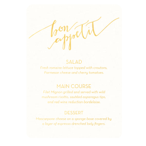 The ever-popular Linen Navy Blue Classic Menu with Thermo. Gold Thermography has a Bon Appetit graphic and is good for use in Words themed parties and will look fabulous with your unique touch. Your guests will agree!
