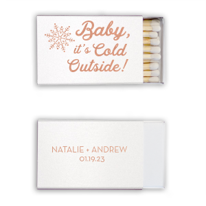 Personalized Stardream Crystal White Riviera Matchbox with Shiny Rose Gold Foil has a Snowflake graphic and is good for use in Winter, Snowy themed parties and couldn't be more perfect. It's time to show off your impeccable taste.