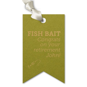 Whether filled with fish food or people food, tie bags with personalized gift tags perfect for handing out goodies at your fishing themed retirement party. Say congrats and pair the guest of honor's name with our Fishing Lure graphic for a detail guests will love.