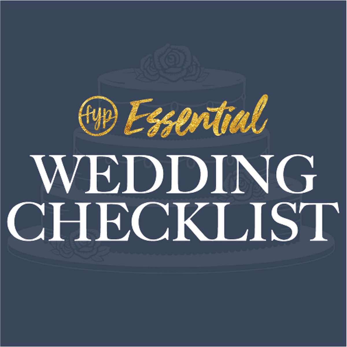FYP Essential Wedding Checklist