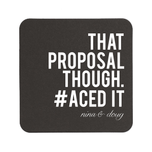 Our custom White Square Coaster with Shiny Rose Gold Foil will make your guests swoon. Personalize your party's theme today.