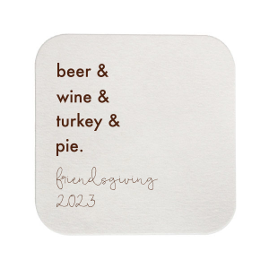 Custom White Square Coaster with Matte Chocolate Foil will impress guests like no other. Make this party unforgettable.