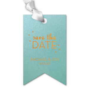 Send creative Save the Dates to announce your upcoming wedding. Tie treats, succulents, DIYs and other themed goodies with a personalized gift tag featuring your names and date in the paper and foil stamp color of your choice.