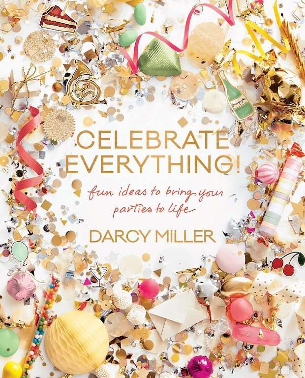 Celebrate Everything party planning book with Martha Stewart Wedding Editor Darcy Miller
