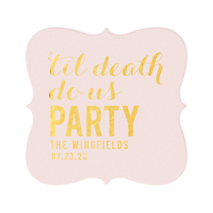 'Til Death Do Us Party Coaster