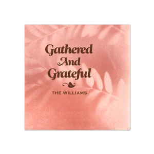 Gathered And Grateful Napkin