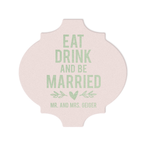 Eat Drink Be Married Coaster