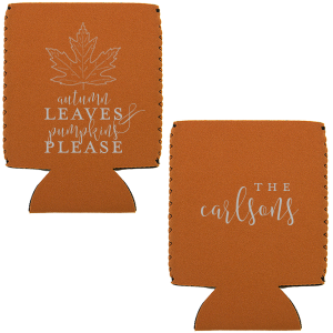 Our beautiful custom Burnt Orange Flat Can Cooler with Matte Merlot Ink Screen Print has a Maple graphic and is good for use in Delphine themed parties and can be personalized to match your party's exact theme and tempo.