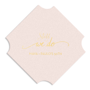 Our custom Eggshell Square Coaster with Shiny 18 Kt Gold Foil Color has a We Do graphic and is good for use in Words, Wedding themed parties and couldn't be more perfect. It's time to show off your impeccable taste.