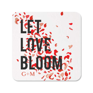 Let Love Bloom Full Color With Foil Coaster