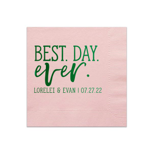 Best Day Ever Trendy Napkin