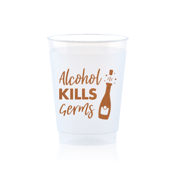 White frost flex cup with alcohol kills germs design in copper ink