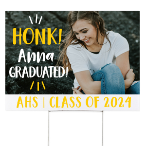 Honk! Graduate Yard Sign