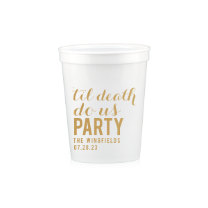 'Til Death Do Us Party Stadium Cup