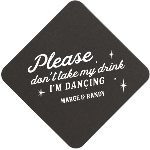 Please Don't Take My Drink Sparkle Coaster