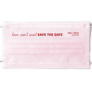 Love Can't Wait Save The Date Face Mask