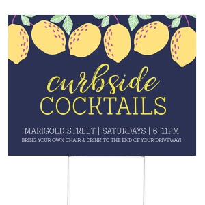 Curbside Cocktails with Lemons Yard Sign