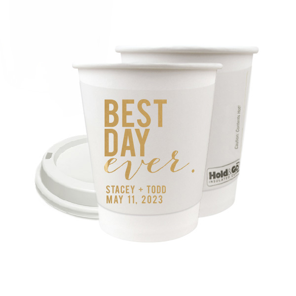 paper hot drink cup with best day ever block design in gold print