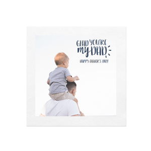Glad You're My Dad Photo/Full Color Napkin