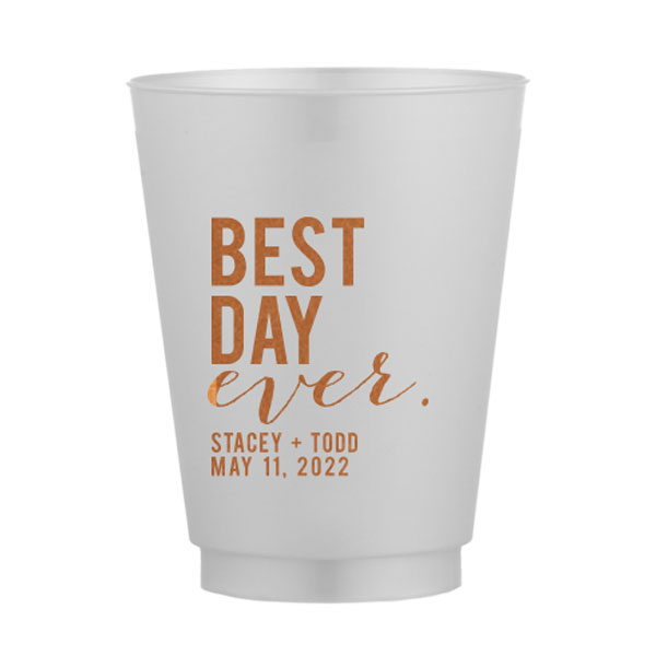 Frost flex Cup with Best day Ever design in copper foil
