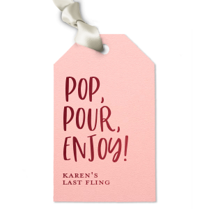 Pop, Pour, Enjoy! Gift Tag