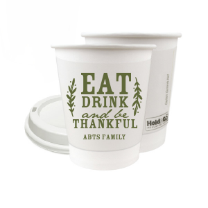 Eat Drink And Be Thankful Paper Cup