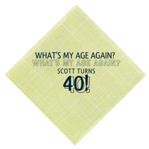 What's My Age Again? Napkin