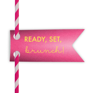 Ready Set Brunch Straw Tag