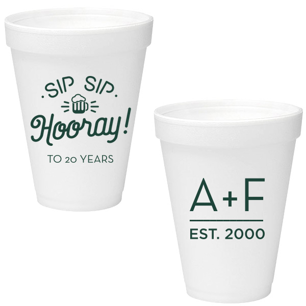 Styrofoam cups with sip sip hooray matte green ink