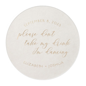 Please Don't Take My Drink Script Coaster