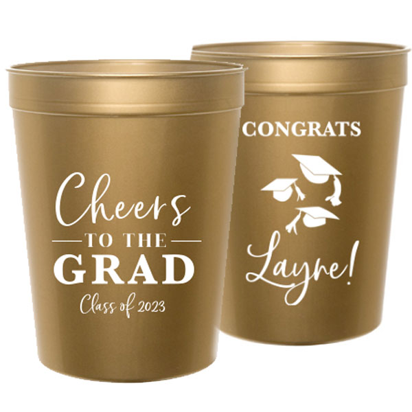 Cheers to the grad design printed in white ink on gold stadium cups