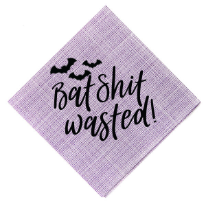 Bat Shit Wasted! Napkin