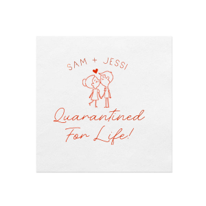 Quarantined For Life Napkin