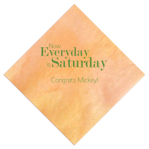 Everyday Is Saturday Napkin