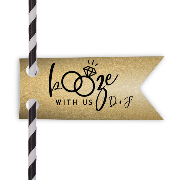 Booze with us double point straw tag in glitter champagne paper and matte black foil stamp
