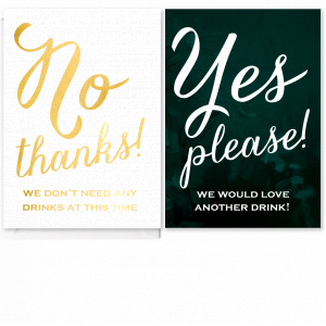 Yes Please! Drink Table Sign